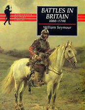 Seymour, William, Battles in Britain (Wordsworth Military Library), Paperback, V
