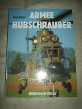 Armee - Hubschrauber,Y.Debay,1998, Technik, Helikopter, Luftfahrt-Sachbuch, top!