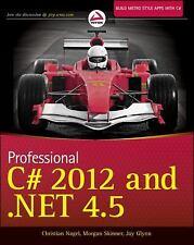 Professional C# 2012 and .NET 4.5 by Nagel, Christian, Evjen, Bill, Glynn, Jay,