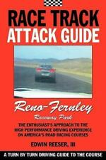 Race Track Attack Guide-Reno Fernley: By Edwin Benjamin Reeser