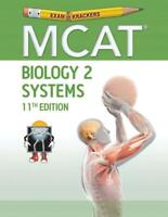 Examkrackers MCAT 11th Edition Biology 2: Systems