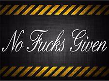 NO Fcks Given 22'' decal vinyl car sticker diesel windshield banner duramax 4x4