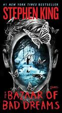 The Bazaar of Bad Dreams : Stories by Stephen King