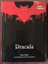 Dracula - A Graphic Horror Novel by Bram Stoker Illustrated by Matt Pagett 2016