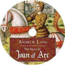 The Story of Joan of Arc, Andrew Lang Folk Heroine Saint Audiobook on 1 MP3 CD