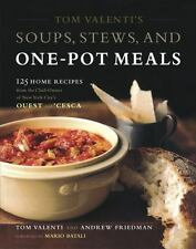 Tom Valenti's Soups, Stews, and One-Pot Meals: 125 Home Recipes from t-ExLibrary