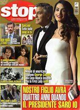 Stop 2017 16.George Clooney-Amal Alamuddin,Kim Rossi Stuart,Elvis Presley,kkk