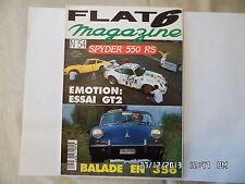 FLAT 6 N°54 Aout 1995 Spyder 550 RS emotion essai essai GT2 ballade en 356   E99