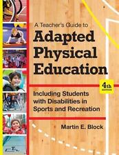A Teacher's Guide to Adapted Physical Education: Including Students With Disabil
