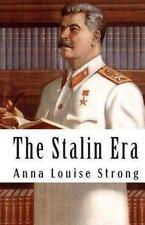Stalin Era: By Strong, Anna