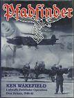 Pfadfinder: Luftwaffe Pathfinder Operations Over Britain, 1940-1944