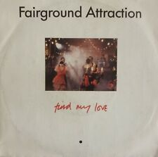 "Fairground Attraction - Find my love (single 7"")"