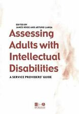Assessing Adults with Intellectual Disabilities : A Service Provider's Guide...