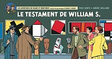 BLAKE ET MORTIMER / TESTAMENT DE WILLIAM S / VERSION STRIPS / 6500 EX. 2016 NEUF