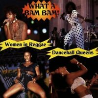 Dancehall Queens: What a Bam Bam [CD]