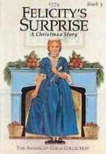 Felicity's Surprise : A Christmas Story by Valerie Tripp (1991, Trade Paperback)
