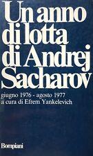 EFREM YANKELEVICH UN ANNO DI LOTTA DI ANDREJ SACHAROV GIUGNO 1976 AGOSTO 1977