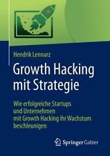 Growth Hacking mit Strategie | Hendrik Lennarz | deutsch | NEU