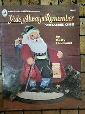 Grace publications Yule always Remember volume 1 Tole Painting/Patterns Book