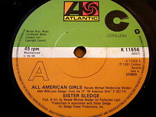 "SISTER SLEDGE - ALL AMERICAN GIRLS  7"" VINYL"