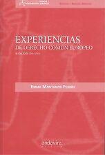 Experiencias de derecho común Europeo Siglos XII-XVII. ENVÍO URGENTE (ESPAÑA)