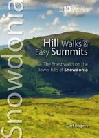 Hill Walks & Easy Summits The Finest Walks on the Lower Hills o... 978190251