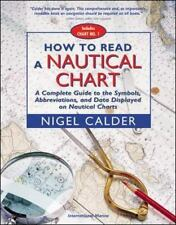 How to Read a Nautical Chart : A Complete Guide to the Symbols,...
