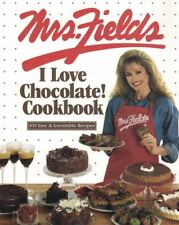 The Mrs Fields I Love Chocolate Cookbook 1999 Paperback 100 Easy Recipes
