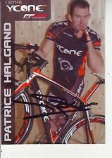 CYCLISME carte cycliste PATRICE HALGAND équipe YCONE  signée
