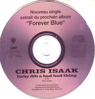 ★☆★ CD Single Chris ISAAK Baby did a bad bad thing French Promo 1-track RARE ★☆★