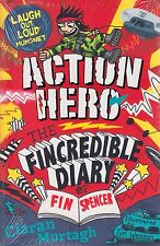 Action Hero The Fincredible Diary of Fin Spencer by Ciaran Murtagh (P/B 2016)