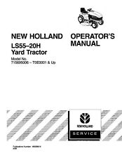 NEW HOLLAND LS55 -20H Yard Tractor 715695006-T0E0001 & up OPERATORS MANUAL