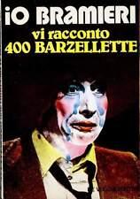 Gino Bramieri - Io Bramieri vi racconto 400 Barzellette - De Vecchi Editore