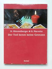 KRIMI - Der Tod kennt keine Grenzen - Himmelsberger - Taschenbuch - 157 Seiten