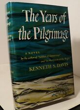The Years of the Pilgrimage by Kenneth S Davis - 1948 - First edition - pwe11
