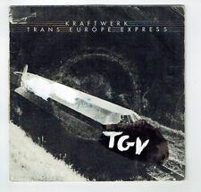 """KRAFTWERK Vinyle 45T 7"""" TRANS EUROPE EXPRESS - FRANZ SCHUBERT - CAPITOL 85077"""