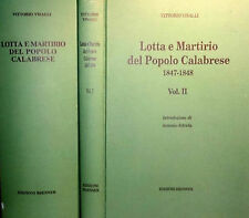 VITTORIO VISALLI LOTTA E MARTIRIO DEL POPOLO CALABRESE 1847-48 EDIZIONI BRENNER