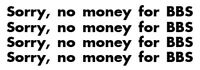 4x SORRY, NO MONEY FOR BBS. Sticker pegatina aufkleber vinilo, vinyl. 18 colours