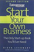 Start Your Own Business : The Only Start-up Book You'll Ever Need Paperback