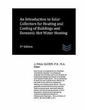 Introduction to Solar Collectors for Heating and Cooling of Buildings and Dom...