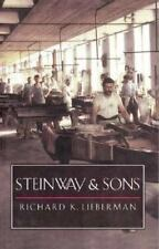Steinway and Sons by Richard K. Lieberman (1997, Paperback)