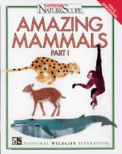 Amazing Mammals, Volume 1 (Ranger Rick's Naturescope)-ExLibrary