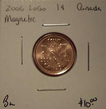 Canada Elizabeth II 2006 Logo Magnetic Small Cent - BU