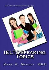 IELTS Speaking Topics : IELTS Task Two Speaking Topic Questions for Students...