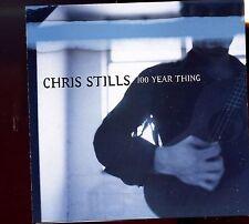 Chris Stills / 100 Year Thing