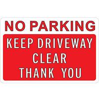 """12X8"""", """"NO parking, keep driveway Clear"""" Metal Aluminum Rectangular Warning Sign"""