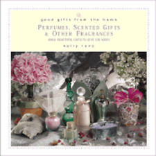 Good Gifts from the Home: Perfumes, Scented Gifts & Other Fragrances: Make: New