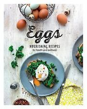 Eggs : Nourishing Recipes for Health and Wellness by Parragon Books Ltd (2016)