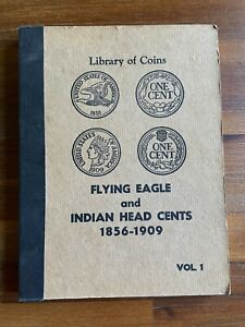 Library Of Coins Flying Eagle and Indian Head Cents 1856-1909