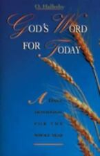 GOD'S WORD FOR TODAY  ~ O. Hallesby ~ Classic Devotions based on the Bible
